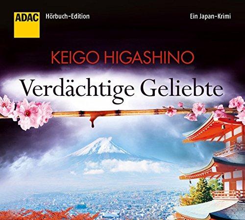 Buchseite und Rezensionen zu 'Verdächtige Geliebte. Ein Japan-Krimi (ADAC Hörbuch-Edition 2015)' von Keigo Higashino