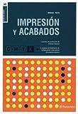 Impresión Y Acabados. Bases Del Diseño - Número 6
