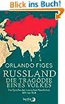 Russland. Die Tragödie eines Volkes:...