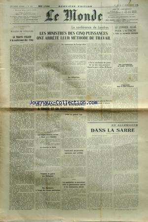 MONDE (LE) [No 239] du 13/09/1945 - le traite italien a la conference des 5 - la conference de londres - les japonais se rendent a timor et en nouvelle-guinee - l'etat du general tojo - en coree - aux philippines - en allemagne - dans la sarre - le conseil allie pour l'autriche