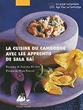 La Cuisine du Cambodge avec les apprentis de Sala Baï