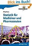 Statistik für Mediziner und Pharmazeu...