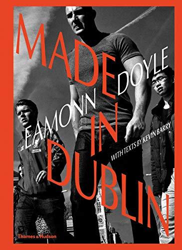 Eamonn Doyle: Made In Dublin (Dublin Trilogy) Dublin-sammlung