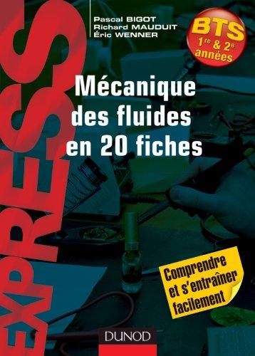 Mécanique des fluides en 20 fiches par Pascal Bigot