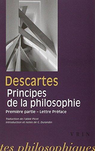 Rene Descartes: Les Principes de La Philosophie: Premiere Partie Et Lettre-Preface (Bibliotheque Des Textes Philosophiques - Poche) par G Durandin