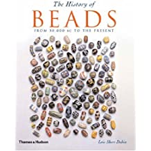 History of Beads: From 30,000 BC to the Present
