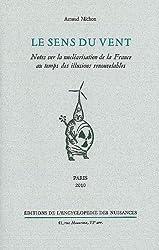 Le sens du vent : Notes sur la nucléarisation de la France au temps des illusions renouvelables