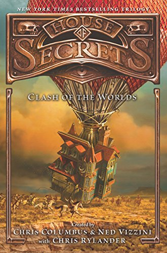 The House Of Secrets 3. Clash Of The Worlds