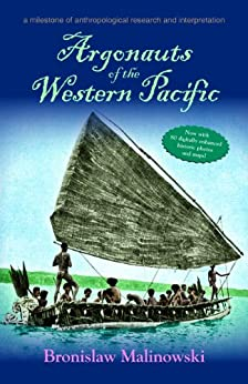 review argonauts of the western pacific Argonauts of the western pacific has 1,006 ratings and 22 reviews jenny (reading envy) said: this was a cornerstone of my readings in ethnography course.