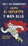 Mati y sus mateaventuras: Hasta el infinito y más allá par Grima Ruiz