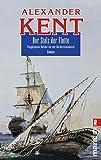Der Stolz der Flotte: Flaggkapitän Bolitho vor der Barbareskenküste (Ein Richard-Bolitho-Roman, Band 13) - Alexander Kent