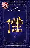Der Totengräbersohn: Buch 4 (German Edition)