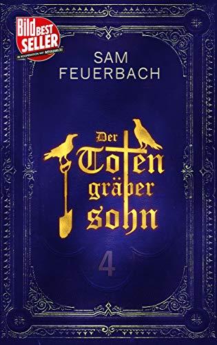 Der Totengräbersohn (4/4): Buch 4 (German Edition)