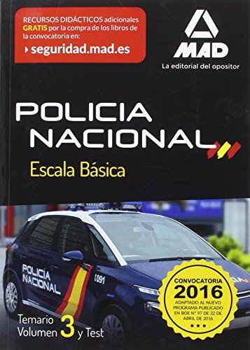 Policía Nacional Escala Básica. Temario volumen 3 y test