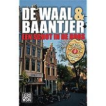 Een schot in de roos (De Waal & Baantjer Book 4) (Dutch Edition)