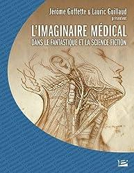 Colloque de CERLI L'Imaginaire médical dans le fantastique et la science-fiction