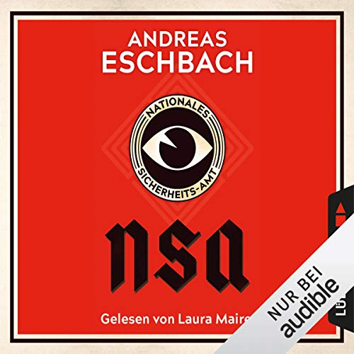 Buchseite und Rezensionen zu 'NSA - Nationales Sicherheits-Amt' von Andreas Eschbach