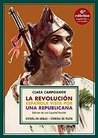 La revolución española vista por una republicana par Clara Campoamor