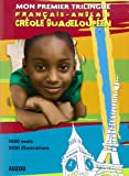 Mon Premier Trilingue Creole Guadeloupeen