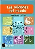 LAS RELIGIONES DEL MUNDO (Biblioteca Del Saber)