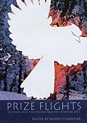 Prize Flights: Stories from the Cheshire Prize for Literature 2003: 1