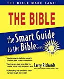 The Bible (The Smart Guide to the Bible Series)