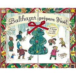 Balthazar prépare Noël : Un calendrier de l'Avent avec 24 mini-livres