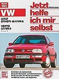 Jetzt helfe ich mir selbst, Bd. 160: VW Golf GTI/GTI 16 V/VR 6 und VW Vento GT/VR 6