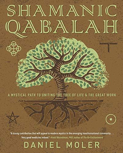 Shamanic Qabalah por Daniel Moler