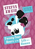 Twenty-Four Hours in the Life of a Woman by Stefan Zweig front cover