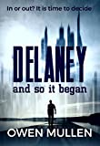 And So it Began (Delaney Book 1) by Owen Mullen