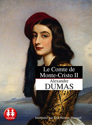 Le Comte de Monte-Cristo - tome 2 La vengeance (2) par Alexandre Dumas pere