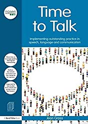 [Time to Talk: Implementing Outstanding Practice in Speech, Language and Communication] (By: Jean Gross) [published: August, 2013]