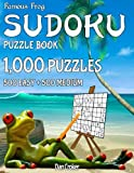 Famous Frog Sudoku Puzzle Book 1,000 Puzzles, 500 Easy and 500 Medium: Jumbo Book With Two Levels To Challenge You: Volume 25 (Beach Bum Sudoku Series 1)