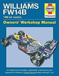 Williams Fw14b Manual: 1992 (All Models) (Owners Workshop Manual)