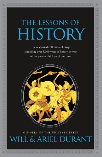 The Lessons of History by Durant, Will, Durant, Ariel (2010) Paperback
