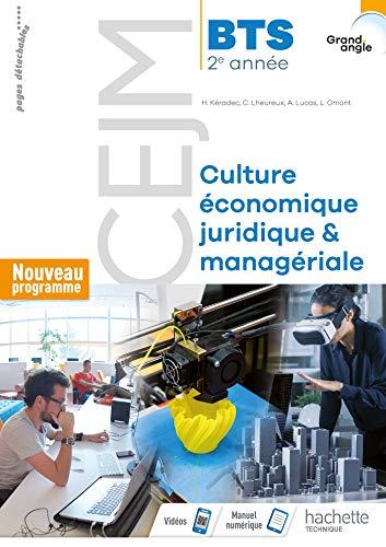 Grand angle CEJM Culture économique, juridique et managériale 2e année BTS - Livre élève - Éd. 2019 par  Hervé Kéradec, Claire Lheureux, Alban Lucas, Lydie Omont
