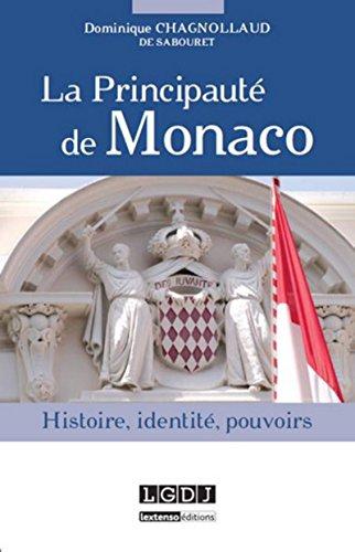 La Principauté de Monaco par Dominique Chagnollaud de sabou