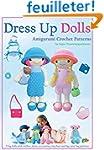 Dress Up Dolls Amigurumi Crochet Patt...