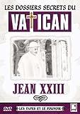 Les Dossiers secrets du Vatican : Jean XXIII