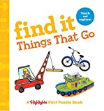 Find It Things That Go: Baby's First Puzzle Book (Highlights Find It Board Books)