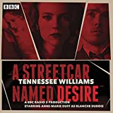 A Streetcar Named Desire: A BBC Radio full-cast dramatisation (BBC Audio)
