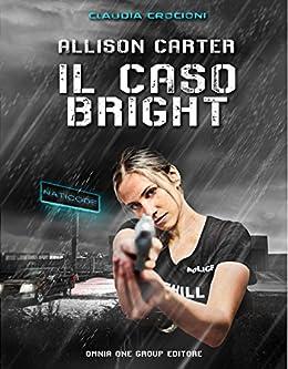 Allison Carter: Il caso bright di [Crocioni, Claudia]