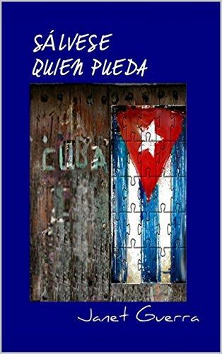 Sálvese quien pueda: Novela cubana de humor