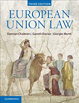 European Union Law: Text and Materials by [Chalmers, Damian, Davies, Gareth, Monti, Giorgio]
