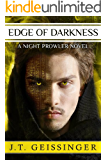 Edge of Darkness (A Night Prowler Novel Book 4)