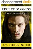 Edge of Darkness (A Night Prowler Novel Book 4) (English Edition)