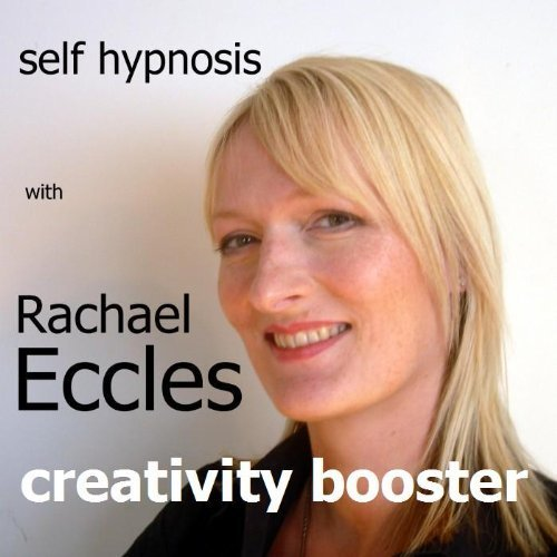 Creativity Booster: Boost Your Creative Thinking, Self Hypnosis, Hypnotherapy CD -