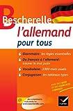 Bescherelle L'allemand pour tous: Grammaire, conjugaison, vocabulaire