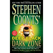 Dark Zone (Stephen Coonts' Deep Black, Book 3) by Stephen Coonts (2004-11-30)